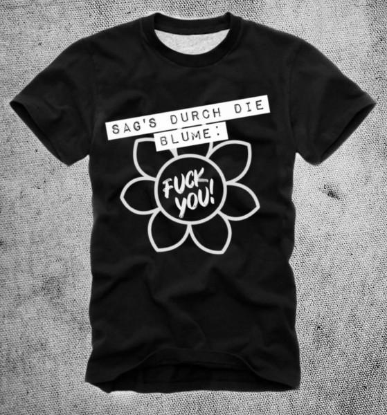 """Shirt """"Sag´s durch die Blume"""" schwarz"""