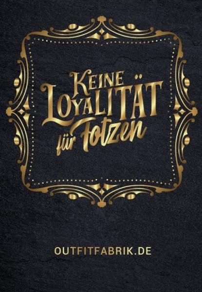 25 Sticker, KEINE LOYALITÄT FÜR FOTZEN