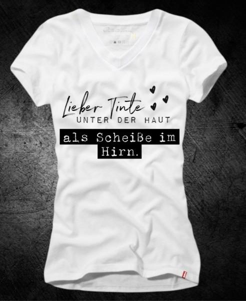 Frauen-Shirt LIEBER TINTE UNTER DER HAUT, weiß mit V-Ausschnitt