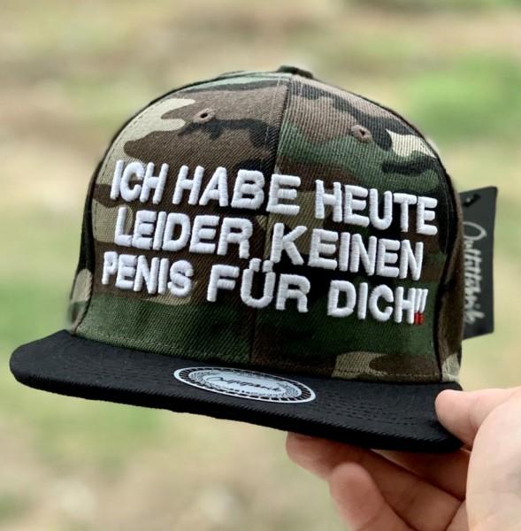 Cap ICH HABE HEUTE LEIDER KEINEN PENIS FÜR DICH, camouflage