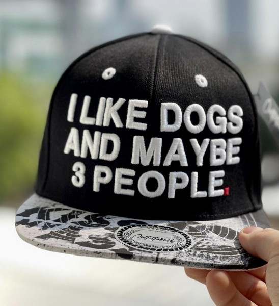 """Cap """"I like dogs and maybe 3 people"""", Kiss my ass"""