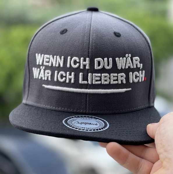 Snapback Cap WENN ICH DU WÄR, WÄR ICH LIEBER ICH, dunkelgrau/schwarz