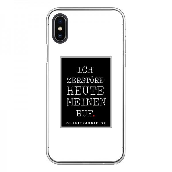 Case ICH ZERSTÖRE HEUTE MEINEN RUF, Iphone 7/8