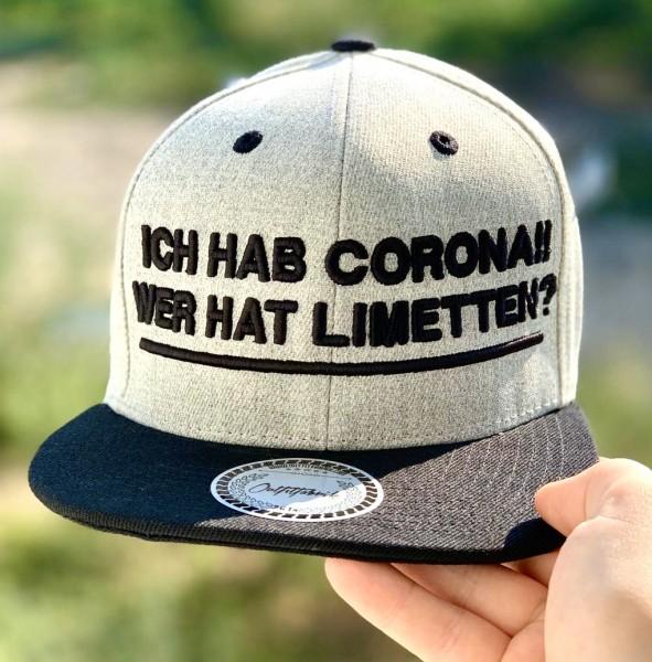 Snapback Cap ICH HAB CORONA, WER HAT LIMETTEN, grau/schwarz