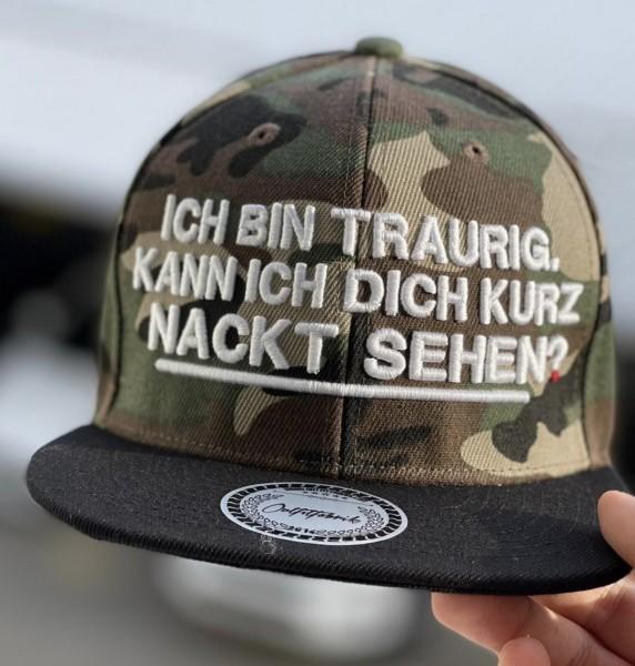Cap ICH BIN TRAURIG, KANN ICH DICH KURZ NACKT SEHEN?, camouflage