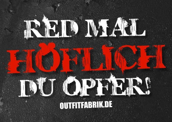 25 Sticker, RED MAL HÖFICH DU OPFER